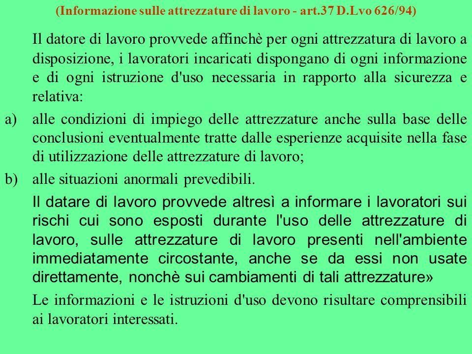 (Informazione sulle attrezzature di lavoro - art.37 D.Lvo 626/94)