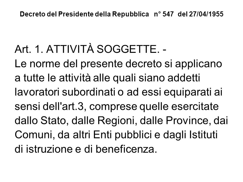 Decreto del Presidente della Repubblica n° 547 del 27/04/1955