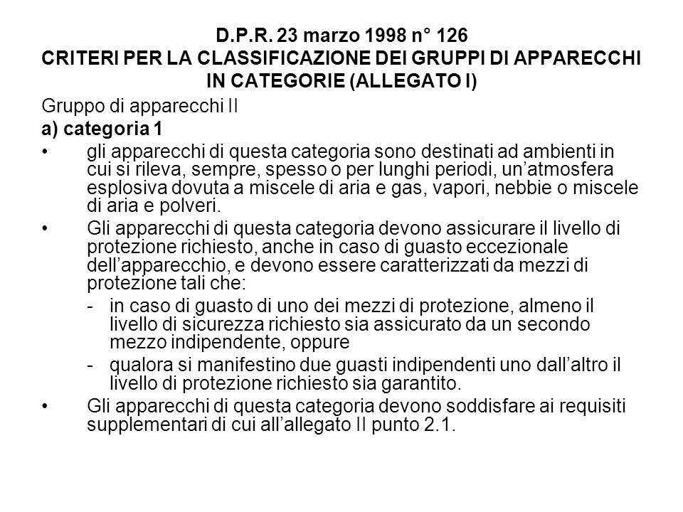 D.P.R. 23 marzo 1998 n° 126 CRITERI PER LA CLASSIFICAZIONE DEI GRUPPI DI APPARECCHI IN CATEGORIE (ALLEGATO I)
