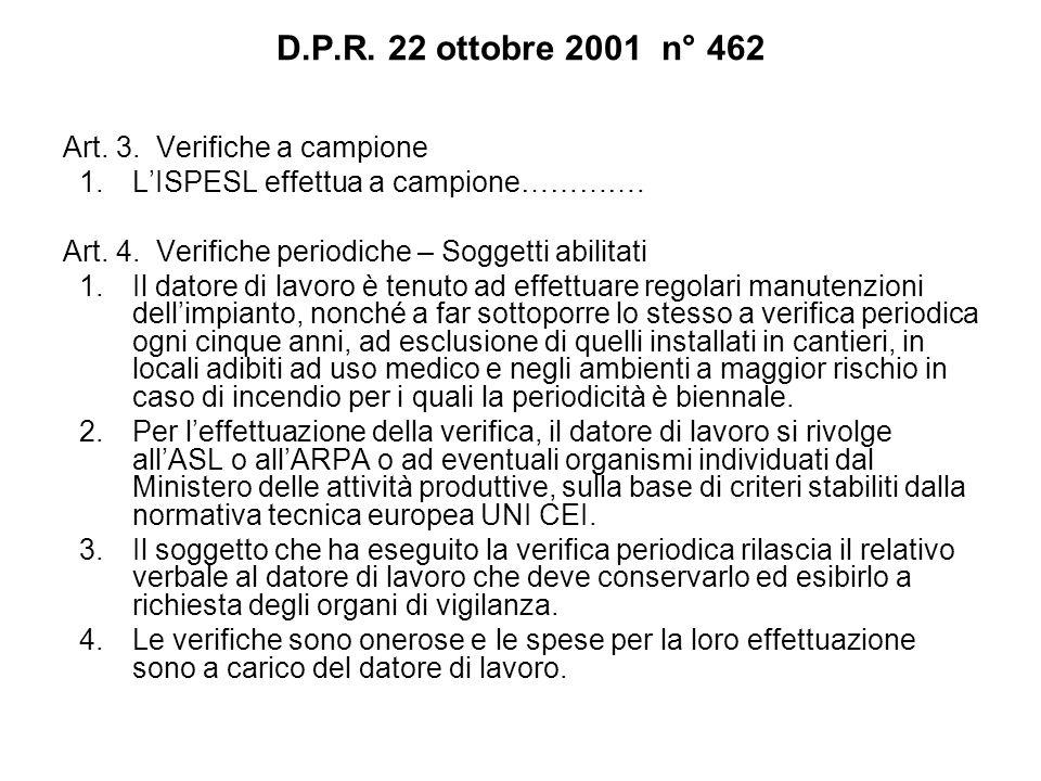 D.P.R. 22 ottobre 2001 n° 462 Art. 3. Verifiche a campione