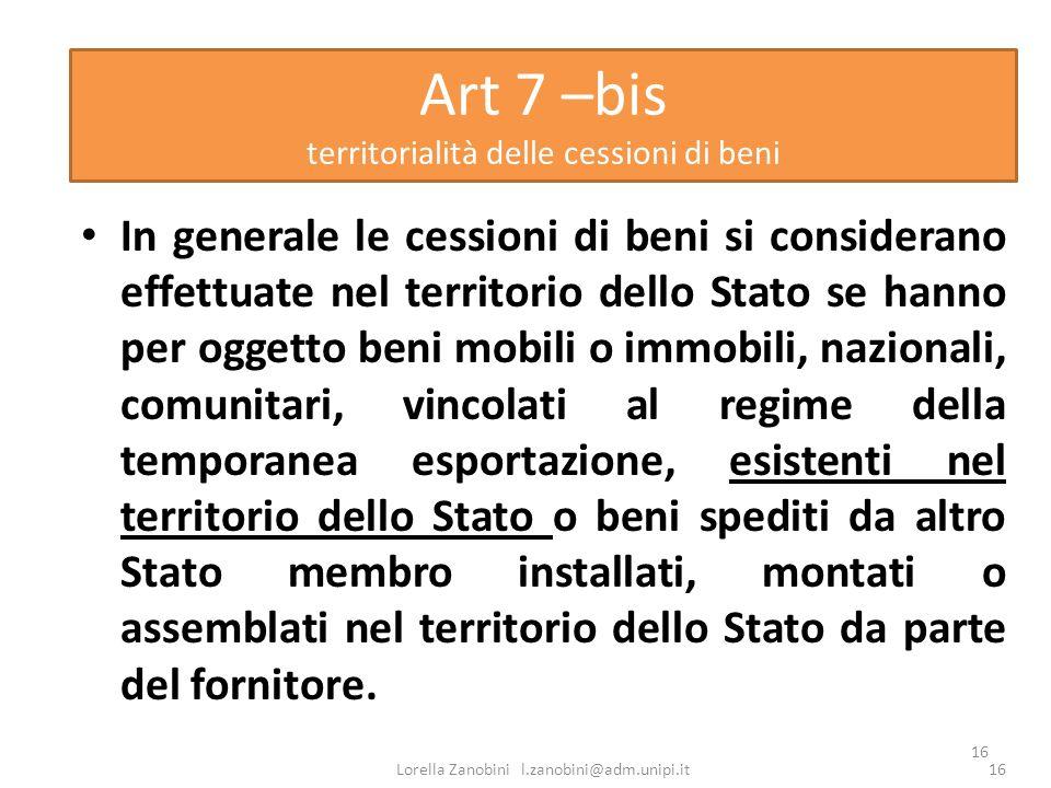 Art 7 –bisterritorialità delle cessioni di beni.
