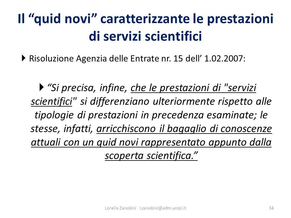 Il quid novi caratterizzante le prestazioni di servizi scientifici