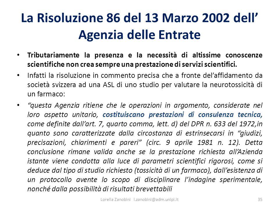 La Risoluzione 86 del 13 Marzo 2002 dell' Agenzia delle Entrate
