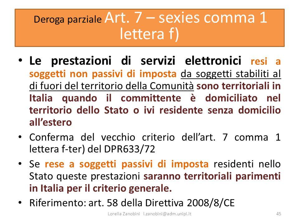 Deroga parziale Art. 7 – sexies comma 1