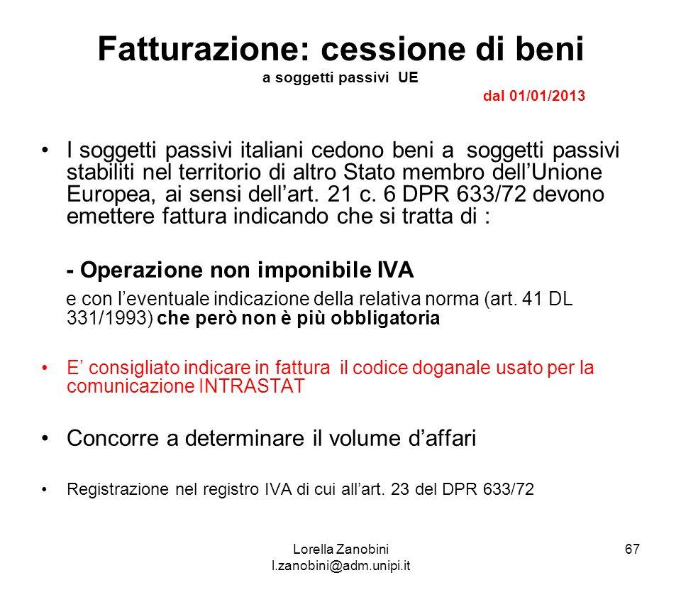 Fatturazione: cessione di beni a soggetti passivi UE dal 01/01/2013
