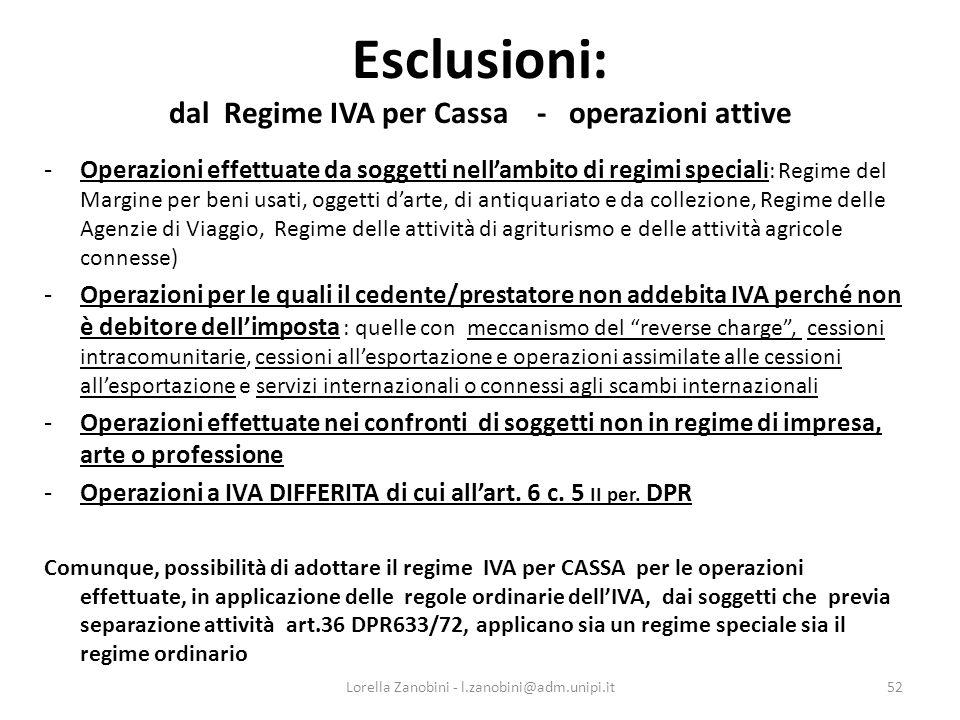Esclusioni: dal Regime IVA per Cassa - operazioni attive