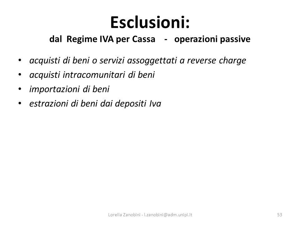 Esclusioni: dal Regime IVA per Cassa - operazioni passive