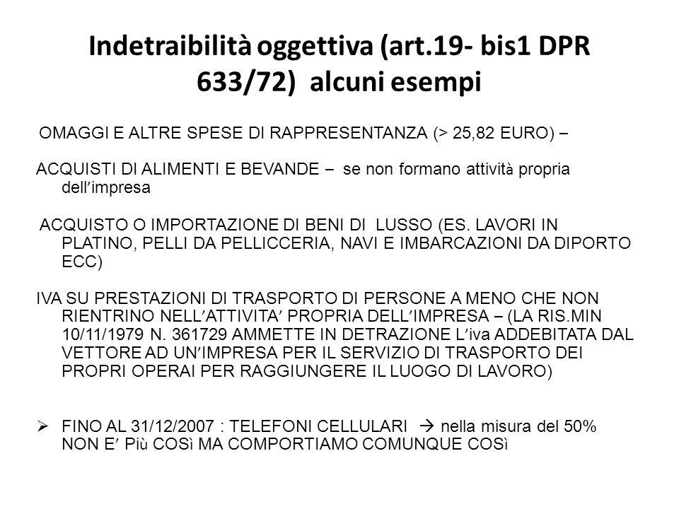 Indetraibilità oggettiva (art.19- bis1 DPR 633/72) alcuni esempi