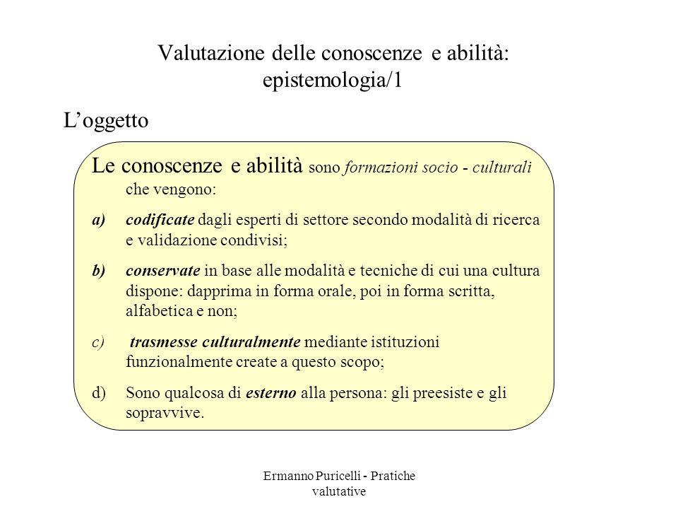 Valutazione delle conoscenze e abilità: epistemologia/1
