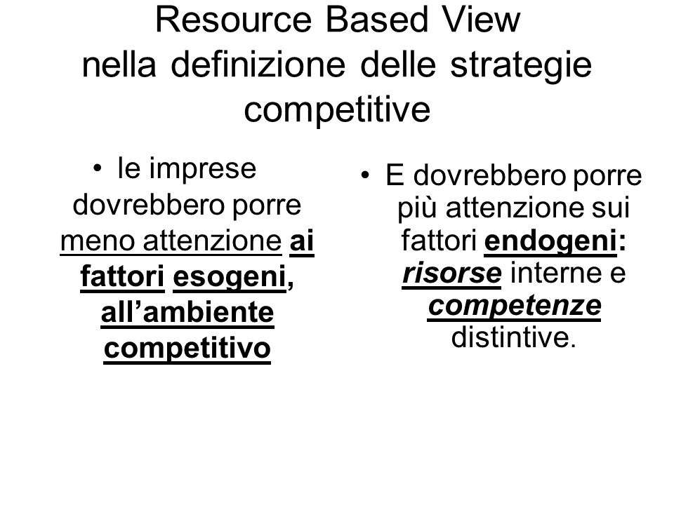 Resource Based View nella definizione delle strategie competitive