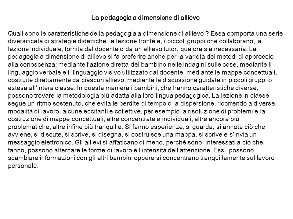 La pedagogia a dimensione di allievo