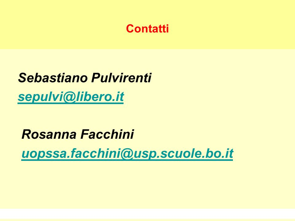 Sebastiano Pulvirenti sepulvi@libero.it Rosanna Facchini
