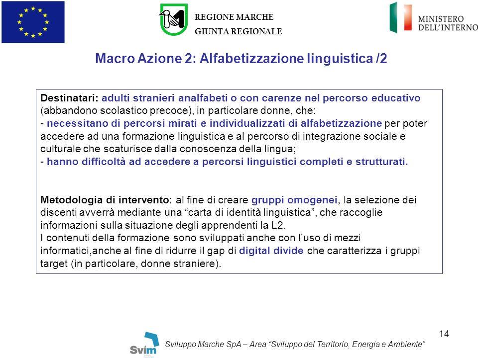 Macro Azione 2: Alfabetizzazione linguistica /2