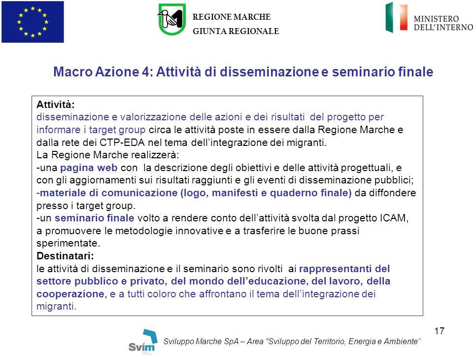Macro Azione 4: Attività di disseminazione e seminario finale