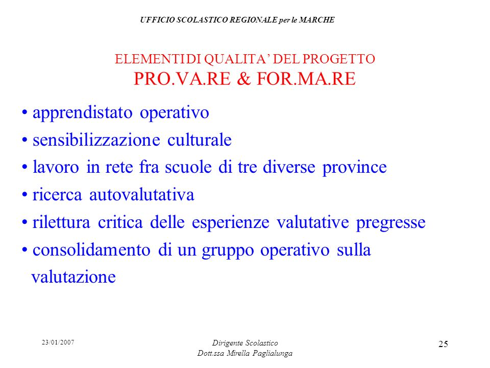ELEMENTI DI QUALITA' DEL PROGETTO PRO.VA.RE & FOR.MA.RE