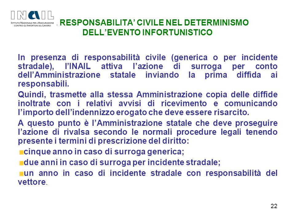 LA RESPONSABILITA' CIVILE NEL DETERMINISMO DELL'EVENTO INFORTUNISTICO