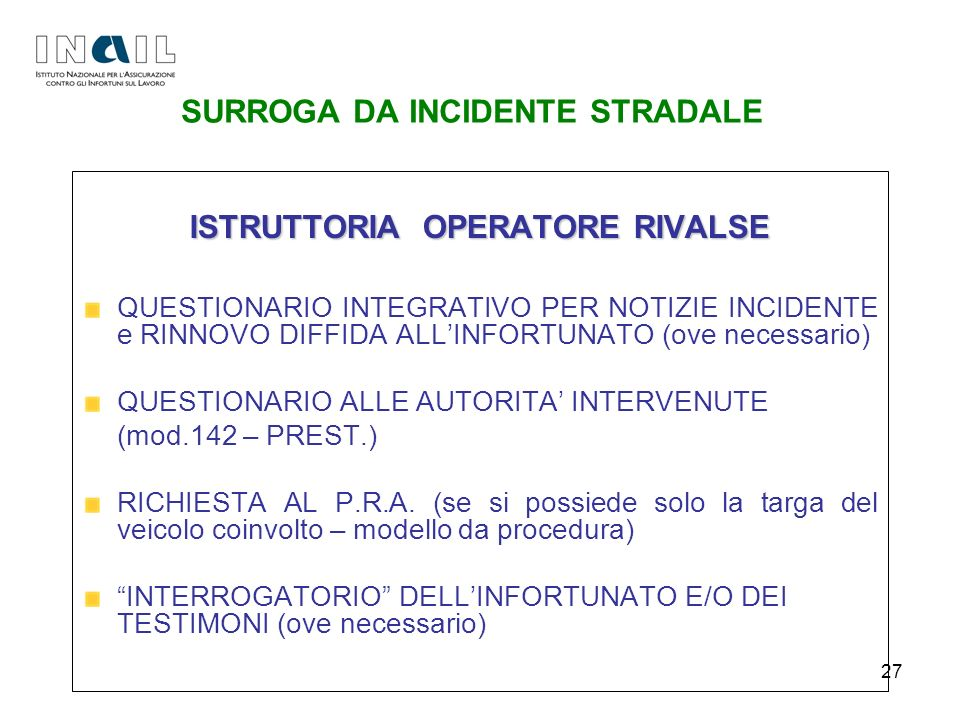 SURROGA DA INCIDENTE STRADALE