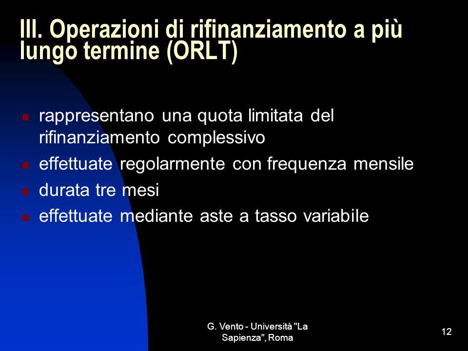 III. Operazioni di rifinanziamento a più lungo termine (ORLT)