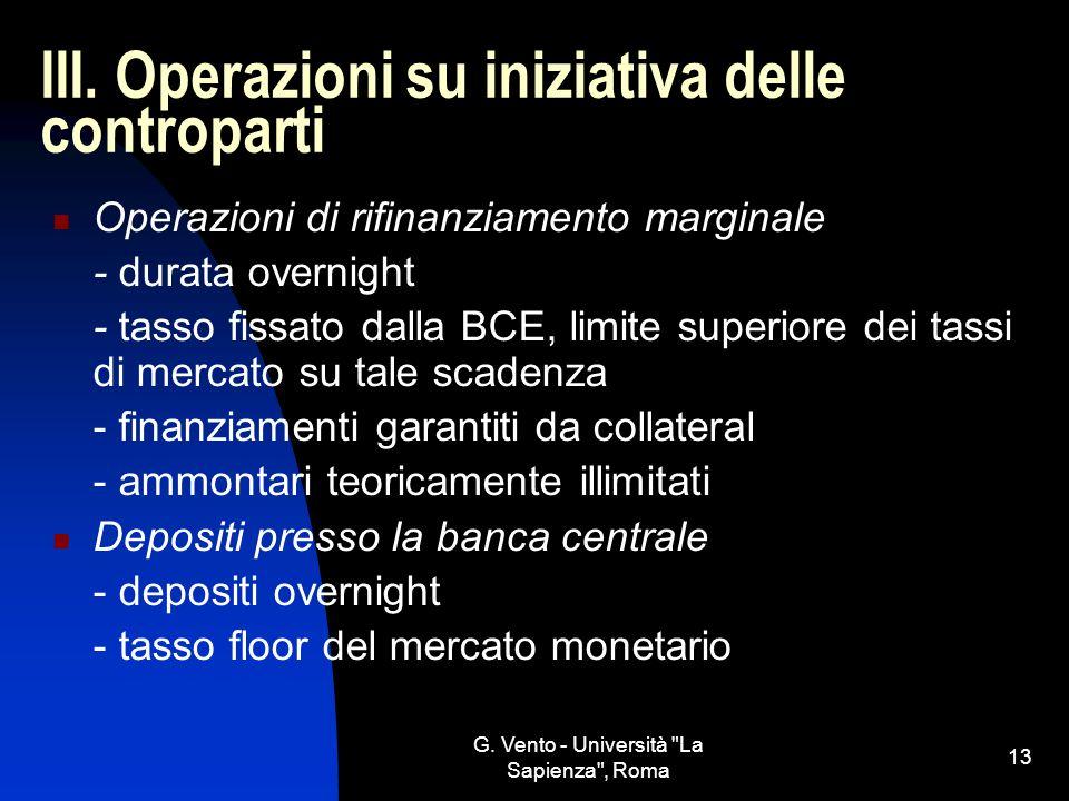 III. Operazioni su iniziativa delle controparti