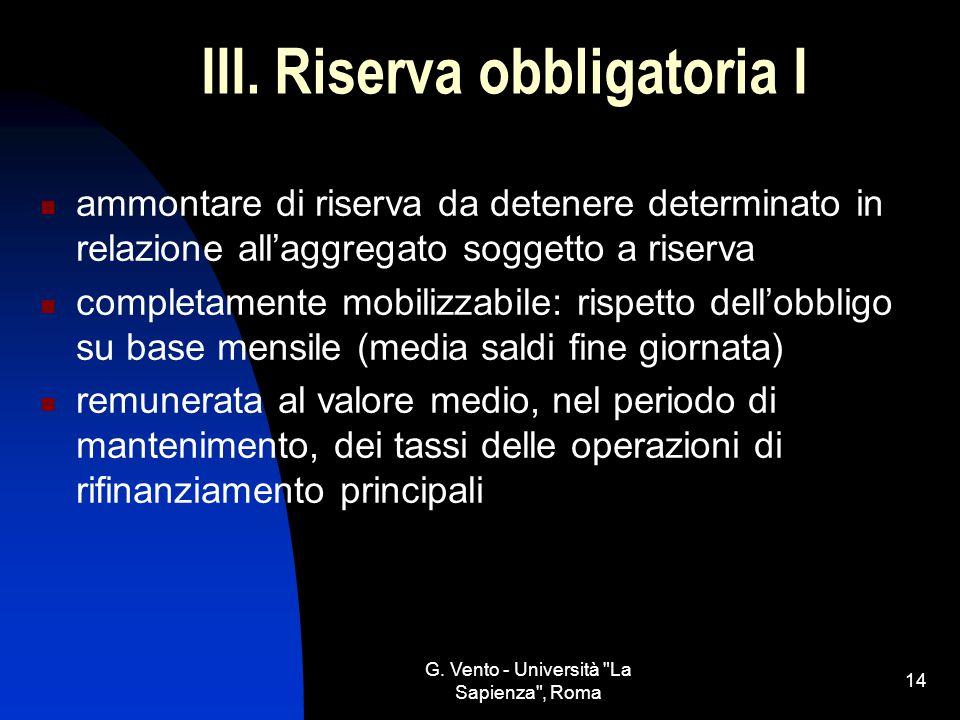 III. Riserva obbligatoria I
