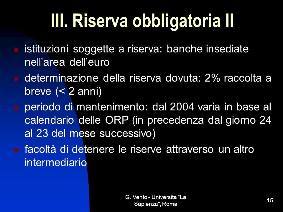 III. Riserva obbligatoria II