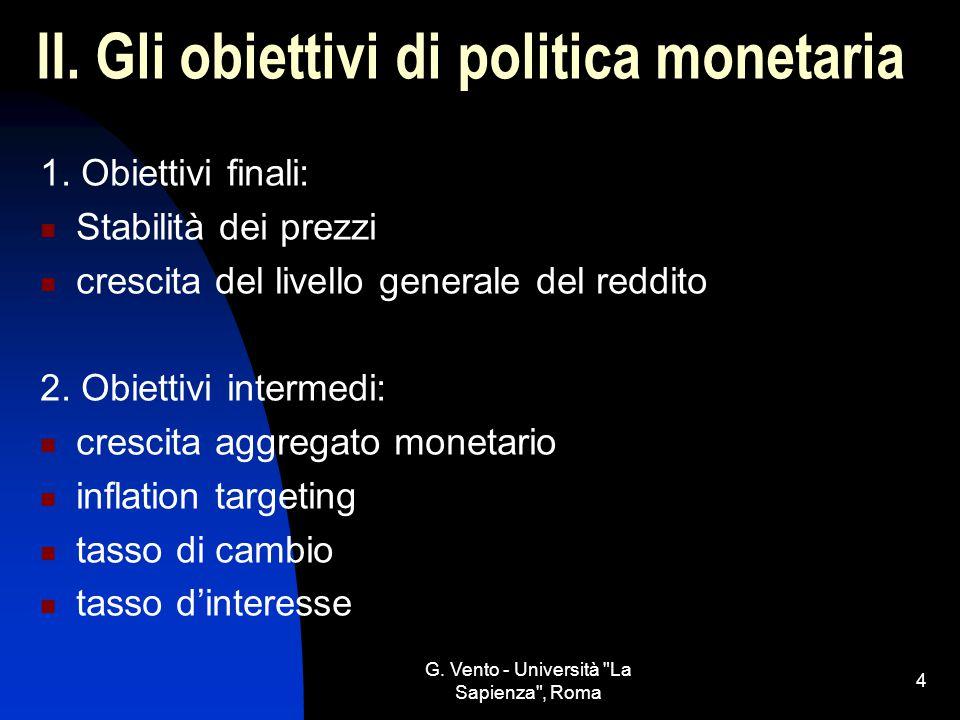 II. Gli obiettivi di politica monetaria