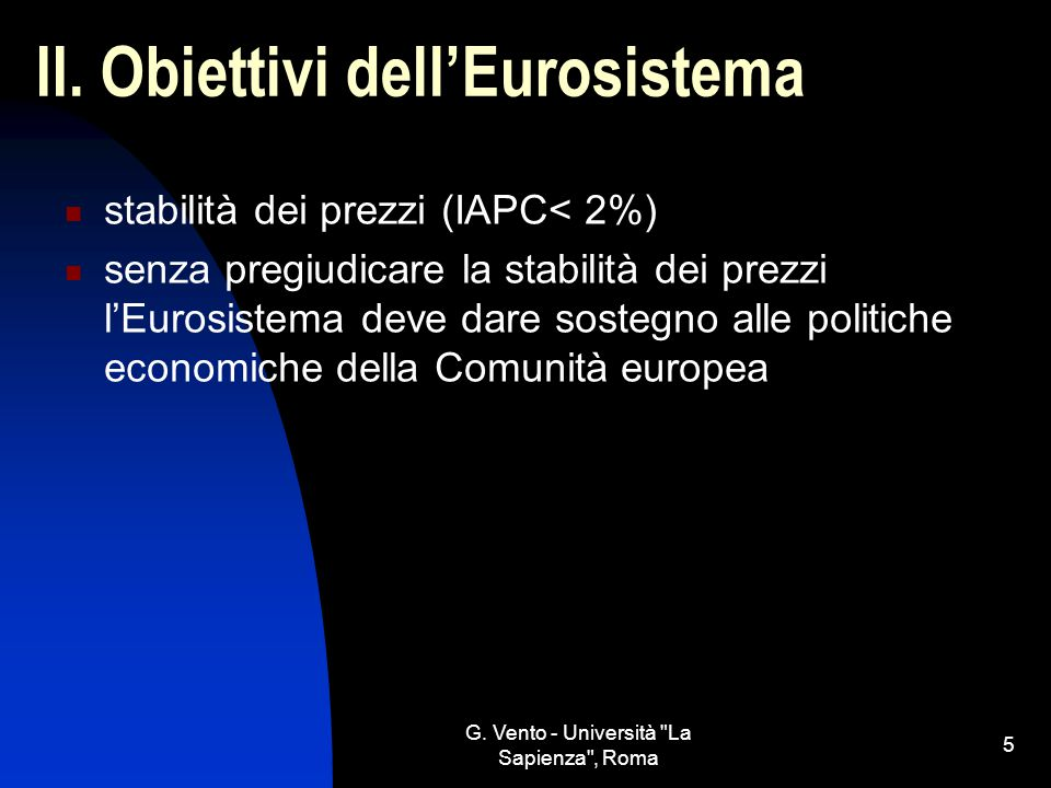 II. Obiettivi dell'Eurosistema