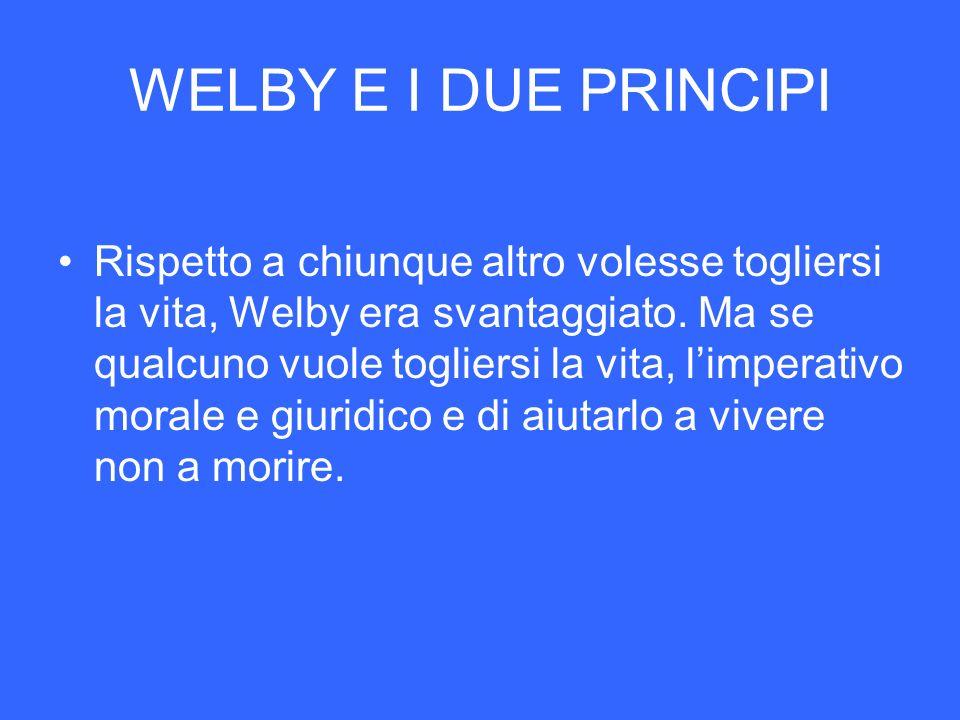 WELBY E I DUE PRINCIPI