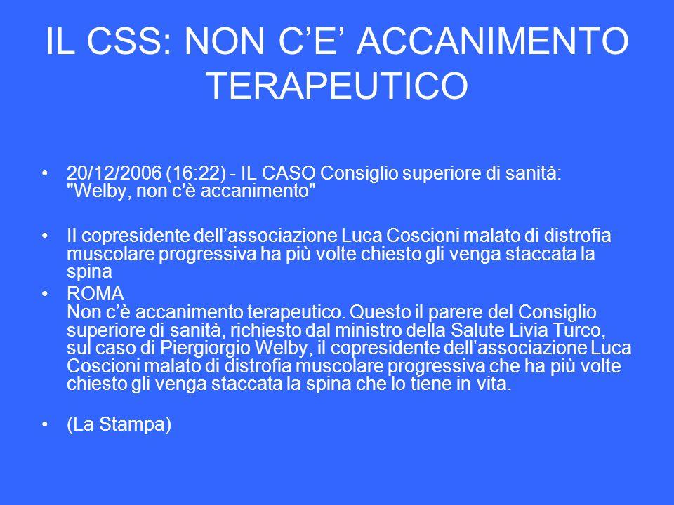 IL CSS: NON C'E' ACCANIMENTO TERAPEUTICO