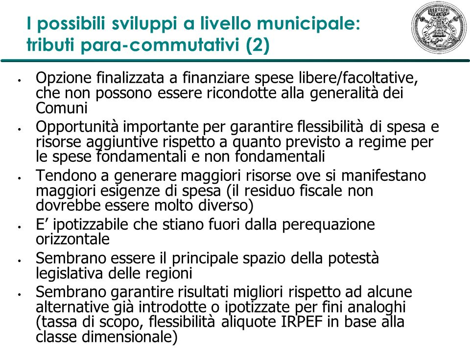 I possibili sviluppi a livello municipale: tributi para-commutativi (2)