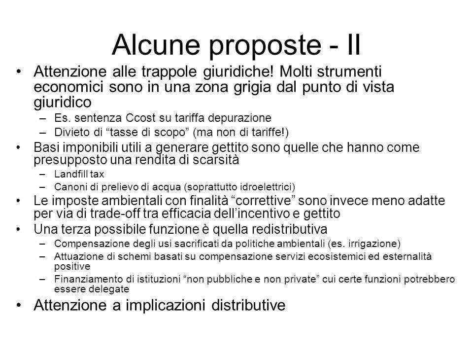 Alcune proposte - II Attenzione alle trappole giuridiche! Molti strumenti economici sono in una zona grigia dal punto di vista giuridico.
