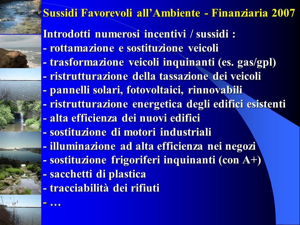 Sussidi Favorevoli all'Ambiente - Finanziaria 2007
