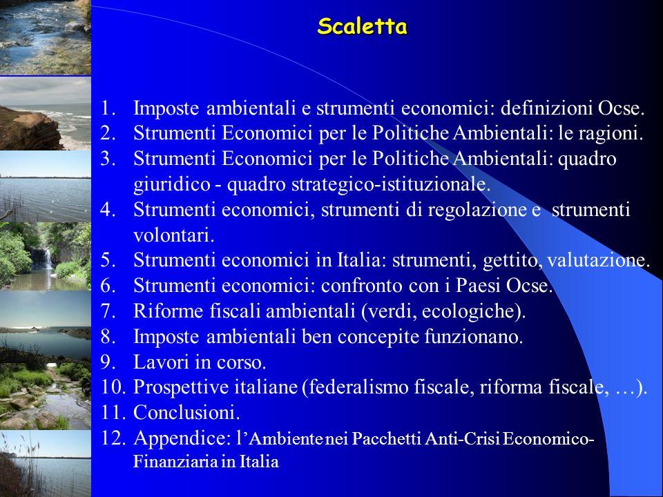 Scaletta Imposte ambientali e strumenti economici: definizioni Ocse.