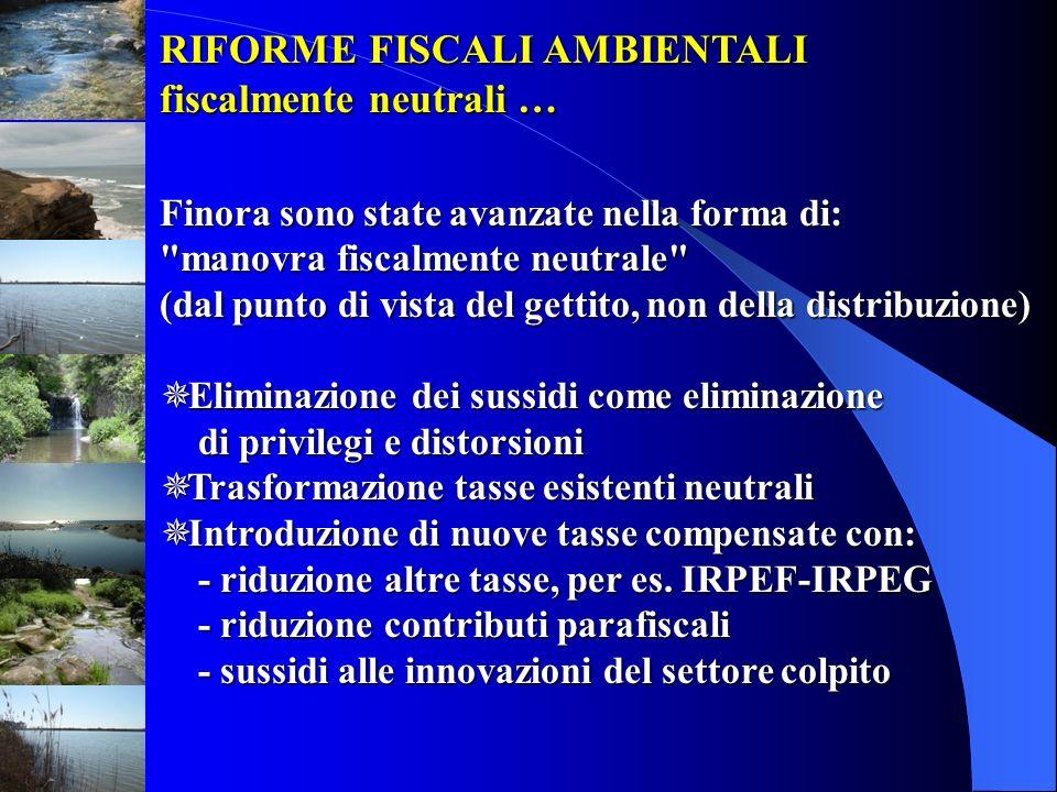 RIFORME FISCALI AMBIENTALI fiscalmente neutrali …