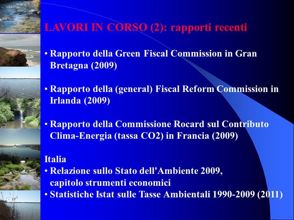 LAVORI IN CORSO (2): rapporti recenti