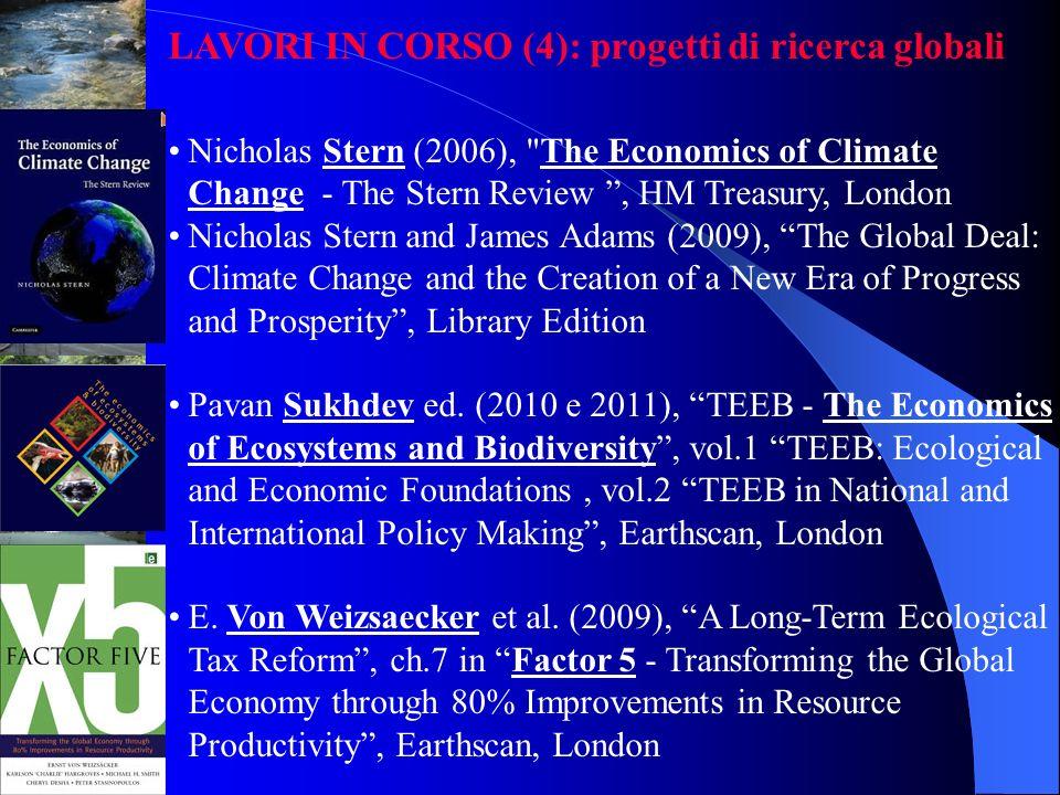 LAVORI IN CORSO (4): progetti di ricerca globali