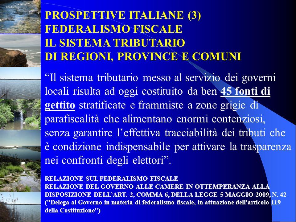 PROSPETTIVE ITALIANE (3) FEDERALISMO FISCALE IL SISTEMA TRIBUTARIO