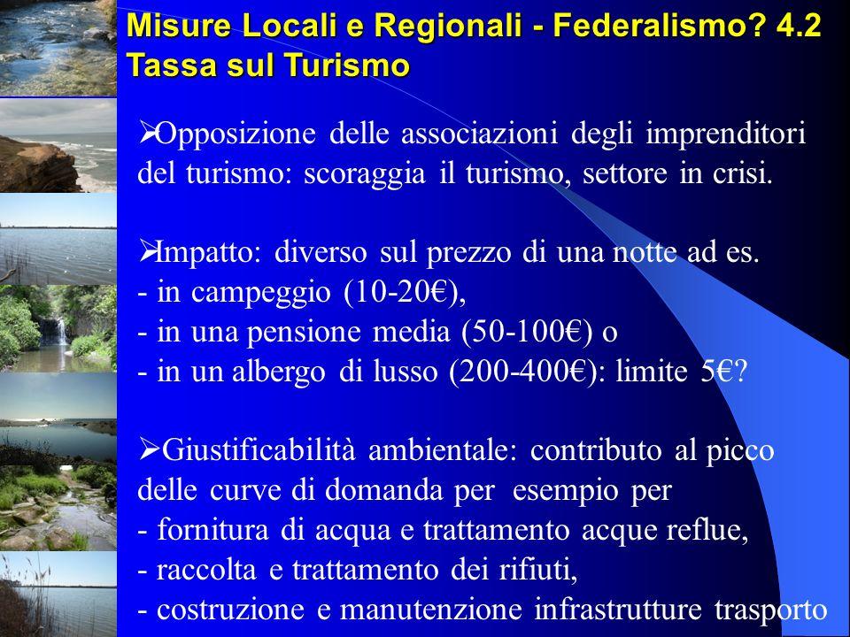 Misure Locali e Regionali - Federalismo 4.2 Tassa sul Turismo