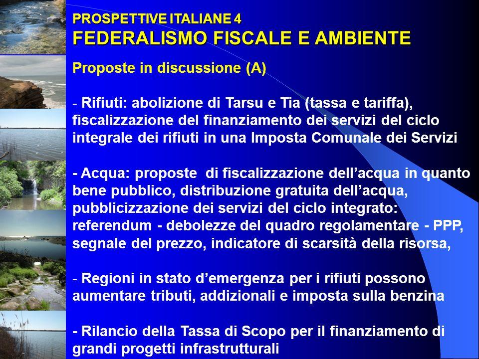 FEDERALISMO FISCALE E AMBIENTE Proposte in discussione (A)