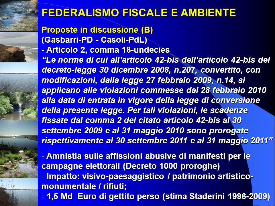 FEDERALISMO FISCALE E AMBIENTE Proposte in discussione (B) (Gasbarri-PD - Casoli-PdL)