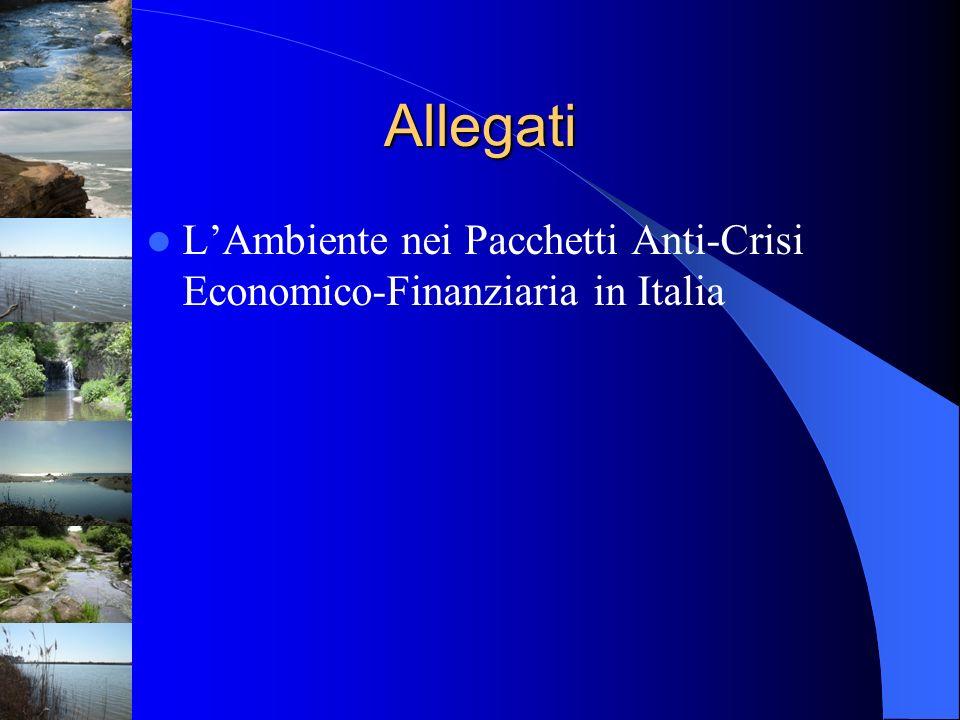 Allegati L'Ambiente nei Pacchetti Anti-Crisi Economico-Finanziaria in Italia