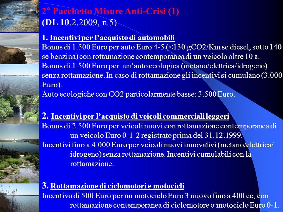 2° Pacchetto Misure Anti-Crisi (1) (DL 10.2.2009, n.5)