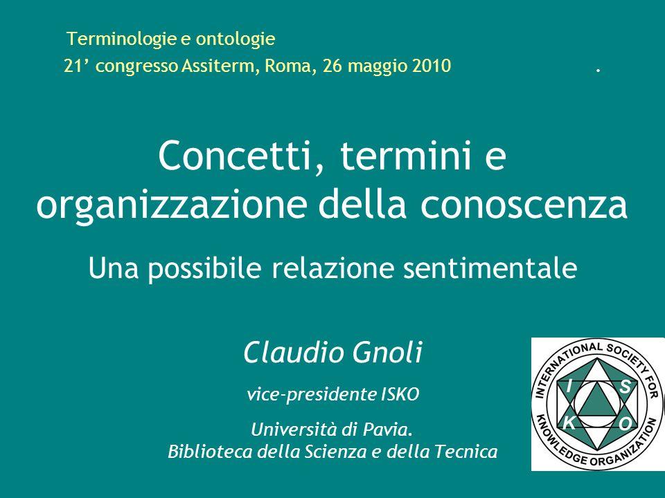 Terminologie e ontologie. 21' congresso Assiterm, Roma, 26 maggio 2010