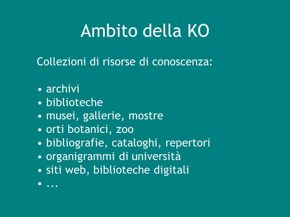Ambito della KO Collezioni di risorse di conoscenza: archivi