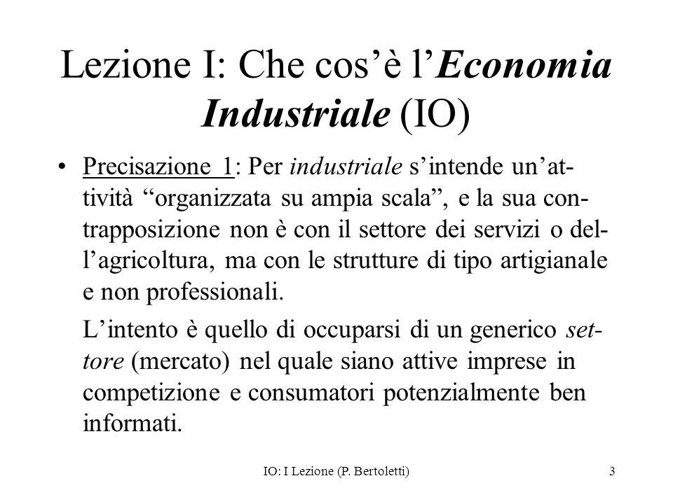 Lezione I: Che cos'è l'Economia Industriale (IO)