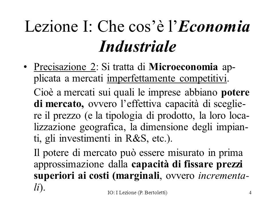 Lezione I: Che cos'è l'Economia Industriale