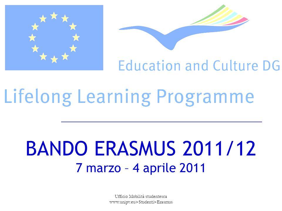 BANDO ERASMUS 2011/12 7 marzo – 4 aprile 2011