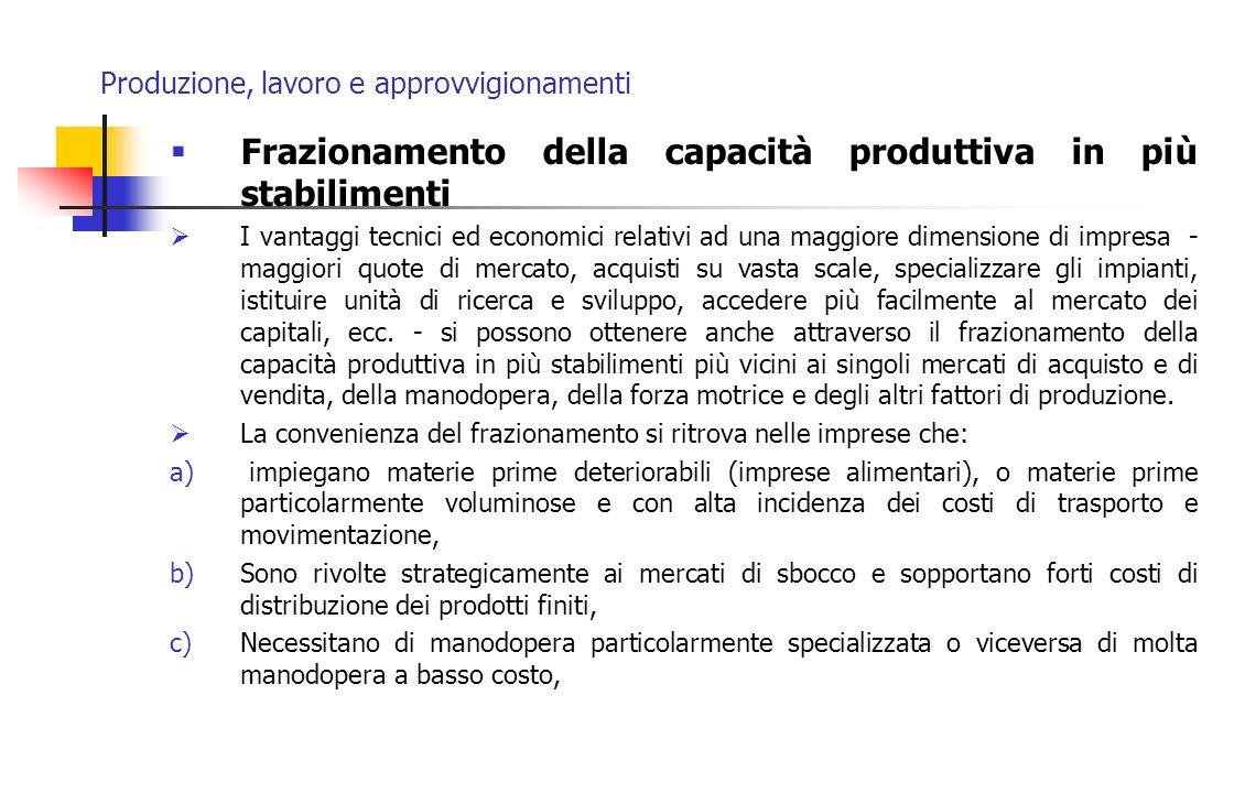 Produzione, lavoro e approvvigionamenti