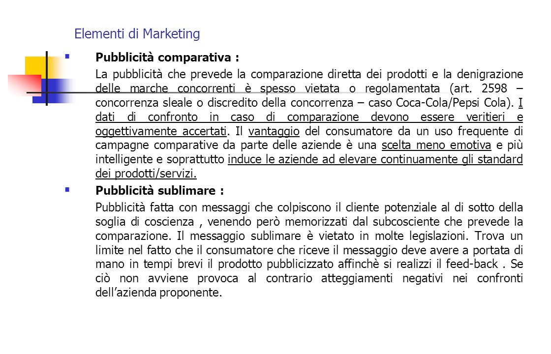 Elementi di Marketing Pubblicità comparativa :