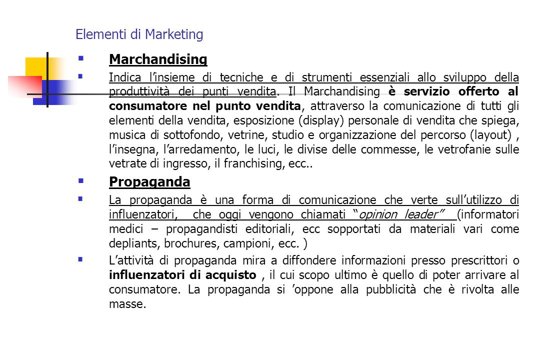 Elementi di Marketing Marchandising Propaganda
